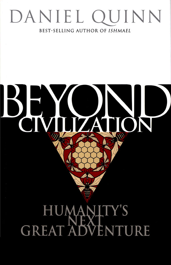 beyond-civilization-daniel-quinn