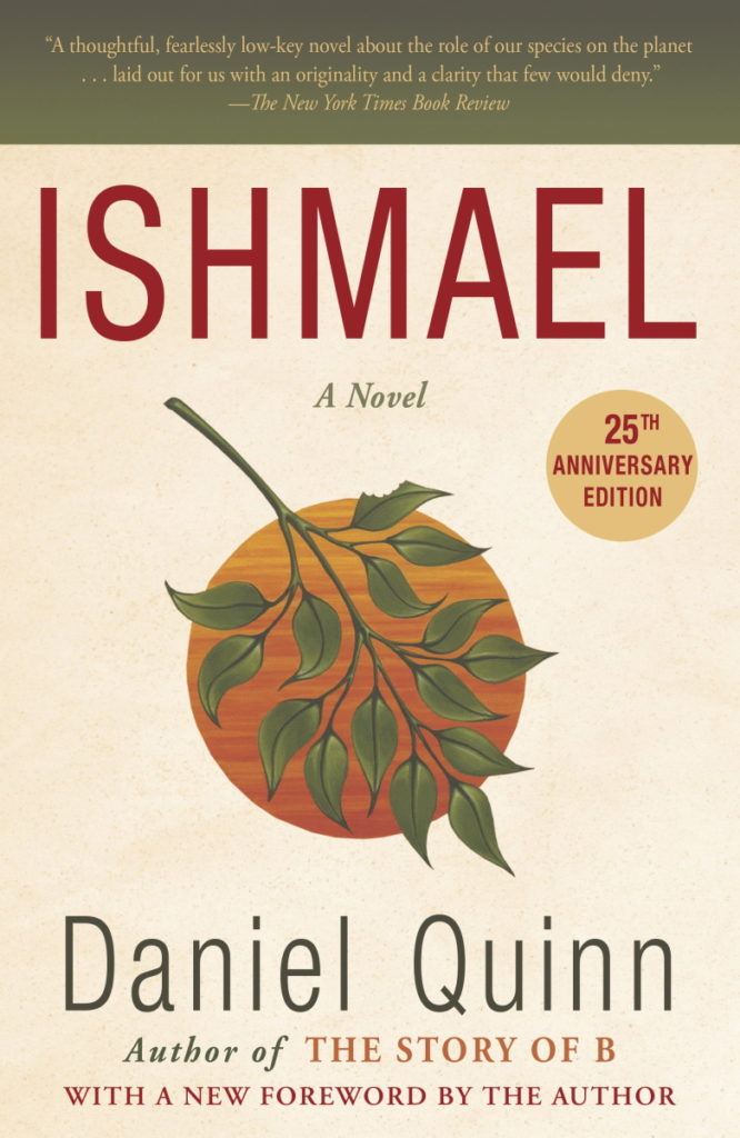 25th Anniversary Edition cover of Ishmael by Daniel Quinn